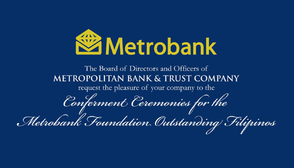 Metrobank Foundation's Outstanding Filipinos on the 5th of September, 2012, Wednesday, 11:00am, at the Rizal Ballroom, Shangri-La Makati.